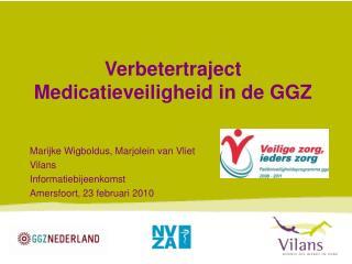 Verbetertraject Medicatieveiligheid in de GGZ