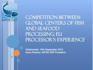 Introduction to AIPCE-CEP