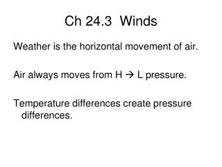 Ch 24.3  Winds