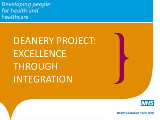 DEANERY PROJECT: EXCELLENCE THROUGH INTEGRATION