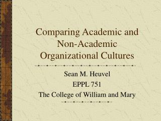 Comparing Academic and Non-Academic Organizational Cultures