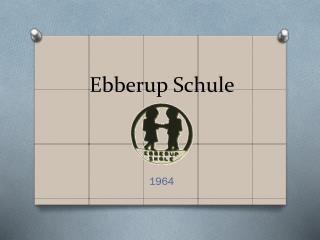 Ebberup  S chule