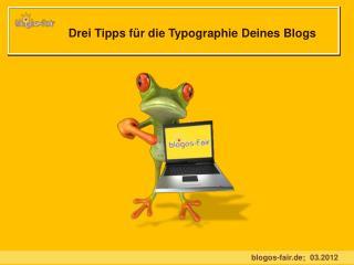Drei Tipps für die Typographie Deines Blogs