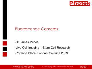 Fluorescence Cameras