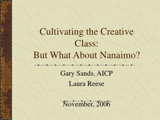 Cultivating the Creative Class: But What About Nanaimo?