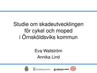 Studie om skadeutvecklingen  för cykel och moped  i Örnsköldsviks kommun