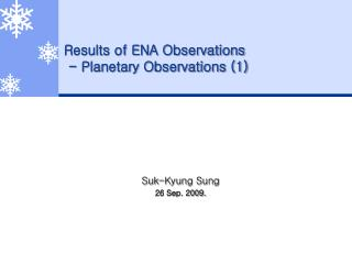 Results of ENA Observations  - Planetary Observations (1)