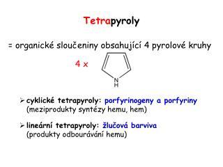 Tetra pyroly