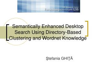 Semantically Enhanced Desktop Search Using Directory-Based Clustering and Wordnet Knowledge