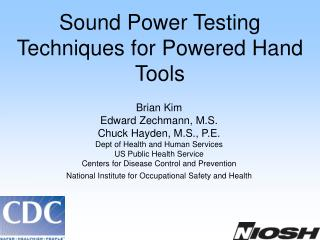 Sound Power Testing Techniques for Powered Hand Tools