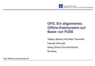 OFS: Ein allgemeines Offline-Dateisystem auf Basis von FUSE