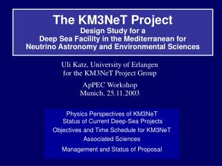 Physics Perspectives of KM3NeT  Status of Current Deep-Sea Projects