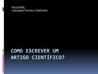 Como escrever um  Artigo científico?