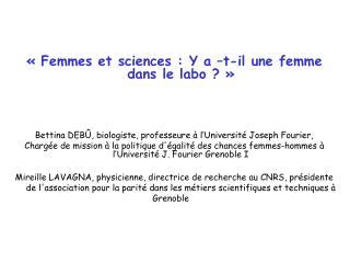 «Femmes et sciences: Y a –t-il une femme dans le labo ?»
