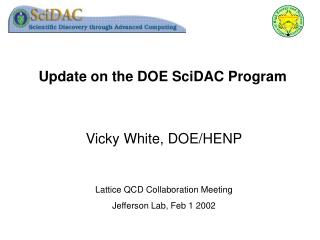 Update on the DOE SciDAC Program