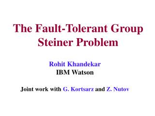 The Fault-Tolerant Group Steiner Problem