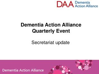 Dementia Action Alliance Quarterly Event