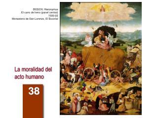La moralidad del acto humano