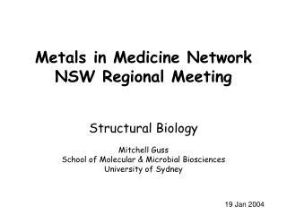 Metals in Medicine Network NSW Regional Meeting