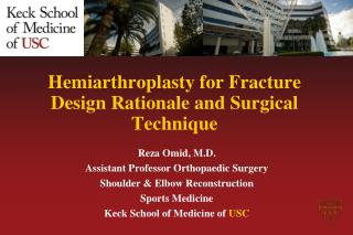 Hemiarthroplasty  for Fracture  Design Rationale and Surgical Technique