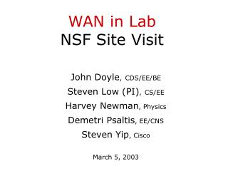 WAN in Lab NSF Site Visit