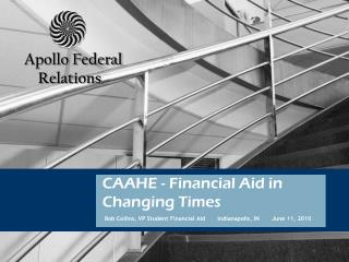 CAAHE - Financial Aid in Changing Times