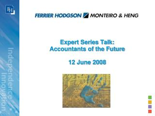 Expert Series Talk: Accountants of the Future 12 June 2008