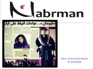 Name: Latifa Rashed Alkaabi ID: 201010928