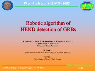 Robotic algorithm of HEND detection of GRBs