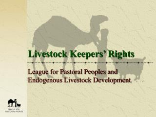 Livestock Keepers� Rights