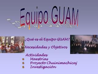 Equipo GUAM