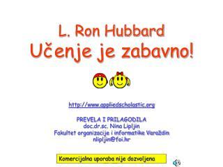 L. Ron Hubbard Učenje je zabavno!