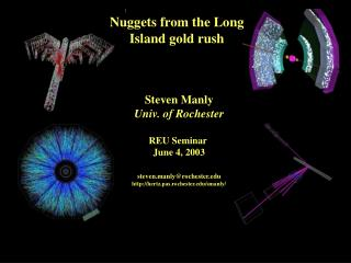 Nuggets from the Long Island gold rush