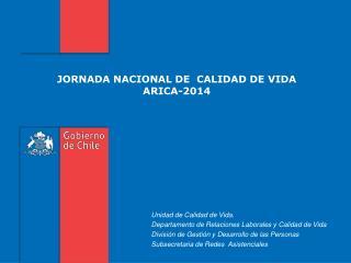 JORNADA NACIONAL DE  CALIDAD DE VIDA ARICA-2014