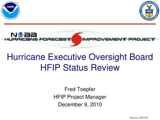 Hurricane Executive Oversight Board HFIP Status Review