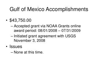 Gulf of Mexico Accomplishments