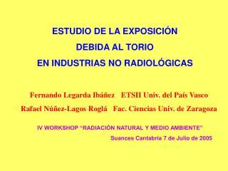 ESTUDIO DE LA EXPOSICIÓN  DEBIDA AL TORIO  EN INDUSTRIAS NO RADIOLÓGICAS