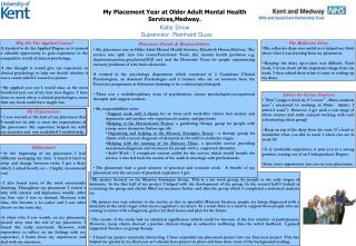 My Placement Year at Older Adult Mental Health Services,Medway.