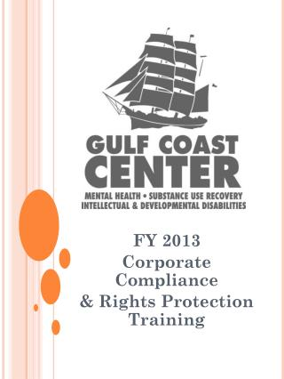 FY 2013  Corporate Compliance & Rights Protection Training