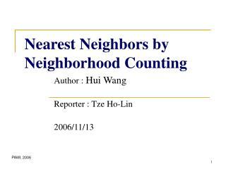 Nearest Neighbors by Neighborhood Counting