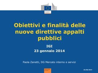 Obiettivi e finalità delle nuove direttive appalti pubblici