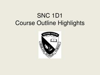 SNC 1D1 Course Outline Highlights