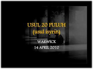 USUL 20 PULUH ( usul isyrin )