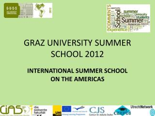GRAZ UNIVERSITY SUMMER SCHOOL 2012
