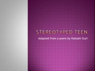 Stereotyped Teen
