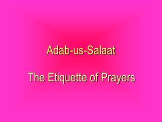Adab-us-Salaat