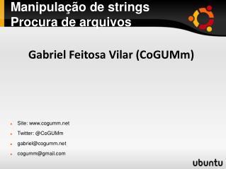 Manipulação de strings Procura de arquivos