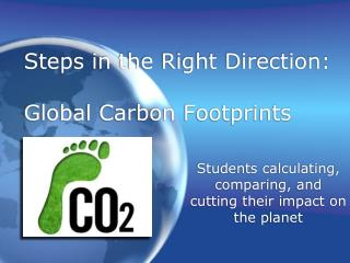 Steps in the Right Direction:   Global Carbon Footprints