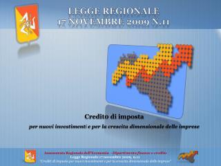 Legge Regionale  17 novembre 2009 n.11