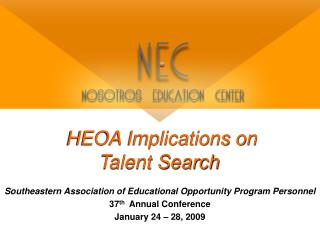 HEOA Implications on  Talent Search